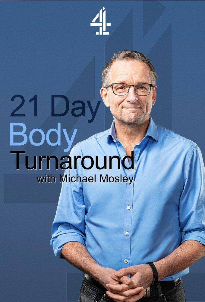 21 Day Body Turnaround with Michael Mosley ne zaman