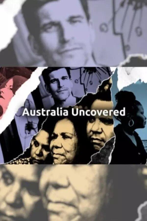 Australia Uncovered ne zaman