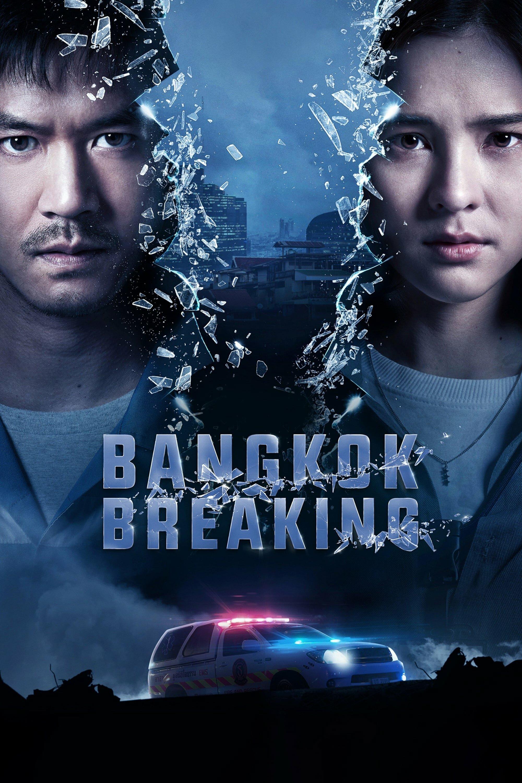 Bangkok Breaking ne zaman